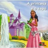 Livro Clássicos  A Princesa E O Sapo Com Cd