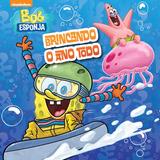 Livro De Banho Bob Esponja Brincando O Ano Todo