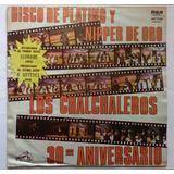 Los Chalchaleros Lp Impor Usado Disco De Platina Y Nipper D