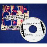 Los Hermanos   Anna Julia   Cd Single   1999   Promocional