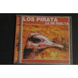 Los Pirata La Re Vuelta Cd
