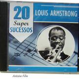 Louis Armstrong   20 Super Sucessos Cd Novo Original Lacrado