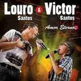 Louro Santos E Victor Santos   Amor Eterno   Cd