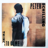 Lp Peter Schilling Things To Come Disco Vinil 1985 Amostra