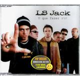 Ls Jack Cd Single U Que Fazer   Raro
