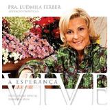Ludmila Ferber A Esperança Vive   Cd Gospel