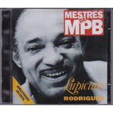 Lupicinio Rodrigues   Cd Mestres Da Mpb   Seminovo
