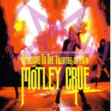 Mötley Crüe 3 Cd s Welcome To The Theatre Of Pain Bônus Novo