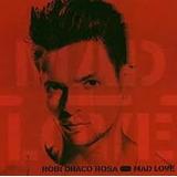 Mad Love Robi Draco Rosa
