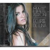 Maite Perroni Eclipse De Luna Edição Brasileira   Cd Pop