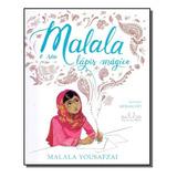 Malala E Seu Lapis Magico
