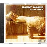 Mandy Moore Wild Hope   Novo Lacrado Original