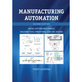 Manufacturing Automation   2nd Ed