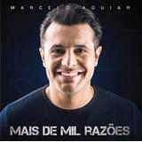Marcelo Aguiar   Mais De Mil Razões Cd