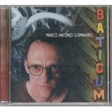 Marco Antonio Guimaraes   Baticum