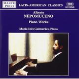 Maria Inês Guimarães   Alberto Nepomuceno Piano Works   Cd