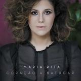 Maria Rita   Coração A Batucar