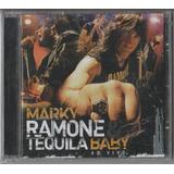 Marky Ramone Tequila Baby   Cd Ao Vivo   2006   Lacrado