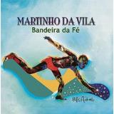 Martinho Da Vila Bandeira De Fé   Cd Samba
