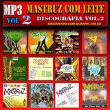 Mastruz Com Leite  Discografia Mp3 Completa   2 Discos Dvd
