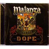 Matanza   Thunder Dope   Cd Lacrado