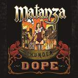 Matanza   Thunder Dope   Cd
