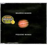 Maurício Manieri Cd Single Pequeno Mundo 3 Versões   Raro