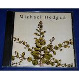 Michael Hedges   Taproot   Cd   1990   Usa   Lacrado
