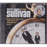 Michael Sullivan   Cd Na Linha Do Tempo   Ao Vivo Volume 2