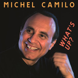Michel Camilo   What s Up?