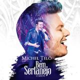 Michel Teló Bem Sertanejo O Show   Cd Sertanejo