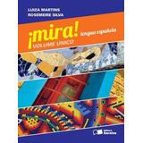 Mira   Lengua Española   Volumen Único   Acompanha 2 Cds D