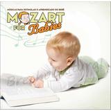 Mozart For Babies   Estimular O Aprendizado Do Bebê  Lacrado