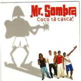 Mr Sombra Coco Ta Casca