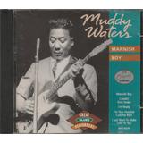 Muddy Waters   Cd Mannish Boy