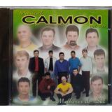 Musical Calmon Mulheres Do Sul Cd Original Lacrado