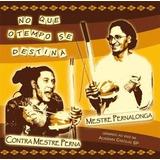 Musicas De Capoeira Cd Pernalonga E Cd Toni Vargas