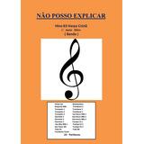 Não Posso Explicar  Hino 83 Harpa Cristã partitura Para Band