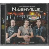 Nashville Você Vai Ficar Em Mim Ao Vivo   Cd Sertanejo