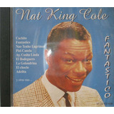 Nat King Cole Cd Fantastico