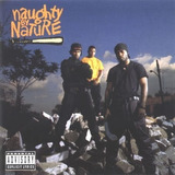 Naughty By Nature   Naughty By Nature   Novo E Lacrado
