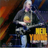 Neil Young & Crazy Horse Live   Cd Duplo Rock