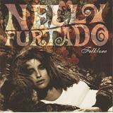 Nelly Furtado   Folklore Nelly Furtado ¿
