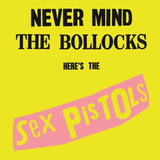 Never Mind The Bollocks  Here s The Sex Pistols