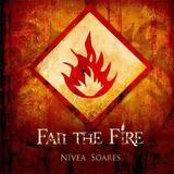Nívea Soares   Fan The Fire