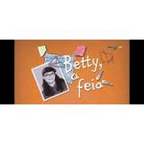 Novela Betty, A Feia 1999 Completa Dublada Hd Envio Virtual