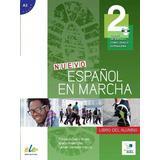 Nuevo Español En Marcha 2   Libro Del Alumno Con Cd Audio
