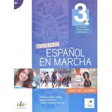 Nuevo Español En Marcha 3   Libro Del Alumno Con Cd Audio