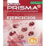 Nuevo Prisma A1   Libro De Ejercicios   Incluye Cd