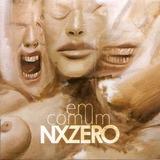 Nx Zero Em Comum   Cd Rock